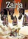 Zarla, tome 3 : L'enfant piégé par Janssens