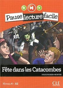 """Afficher """"Fête dans les catacombes"""""""