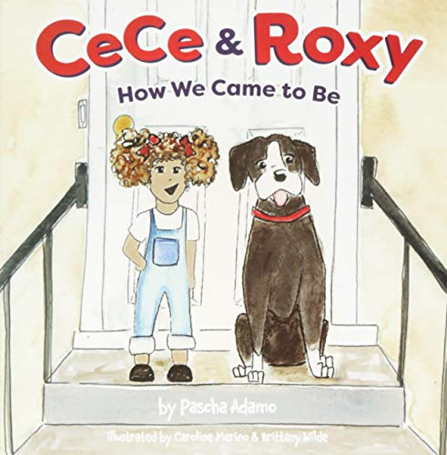 (CeCe and Roxy: How We Came To Be (CeCe & Roxy))