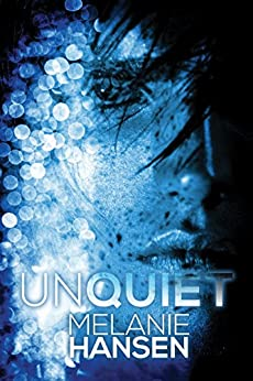 Unquiet (Resilient Love) by [Hansen, Melanie]