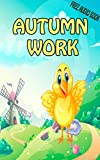 #1: Value books for kids: Autumn work  (FREE AUDIO): bedtime story for kids ages 1-7   top kid books