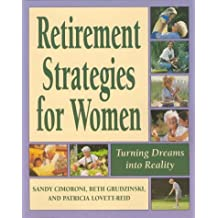 Retirement Strategies For Women: Turning Dreams Into Reality