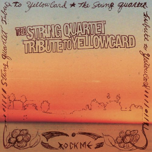 The String Quartet Tribute To Yellowcard