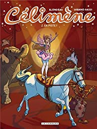 Celimène, tome 2 : En piste par Adeline Blondieau