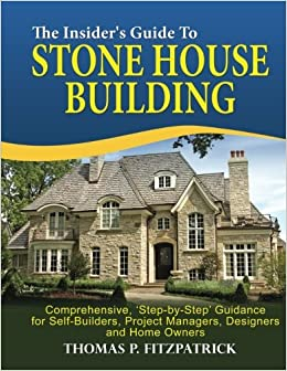 Buy The Insider's Guide to Stone House Building Book Online