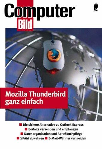 Thunderbird 1 - E-Mail ganz einfach