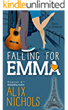 Falling for Emma: A funny and inspirational romance about learning to live again (Bistro La Bohème - From Paris with Love Book 2)