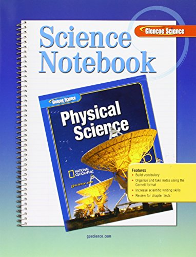 Science Notebook for Glencoe Physical    by Glencoe Publishing