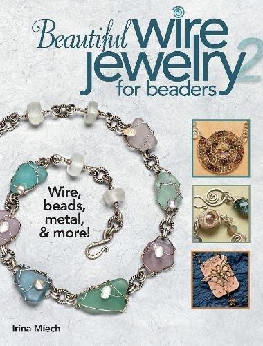 Beautiful Wire Jewelry (Beautiful Wire Jewelry for Beaders 2)