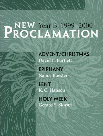 New Proclamation: Year B, 1999-2000
