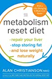 img - for The Metabolism Reset Diet: Repair Your Liver, Stop Storing Fat, and Lose Weight Naturally book / textbook / text book