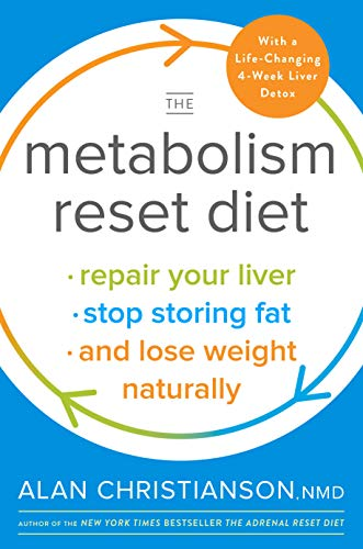 The Metabolism Reset Diet: Repair Your Liver, Stop Storing Fat, and Lose Weight Naturally (Best Slimming Shakes Uk)