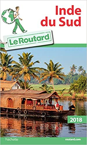 Guide du Routard Inde du Sud 2018