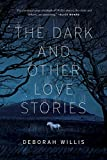 Image of The Dark and Other Love Stories