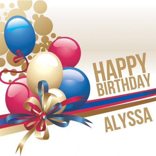 Happy Birthday Alyssa By The Happy Kids Band On Amazon Music