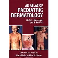 An Atlas of Paediatric Dermatology