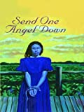 Send One Angel Down, Virginia Frances Schwartz, 0786248009