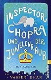 Inspector Chopra und der Juwelenraub: Kriminalroman (German Edition)