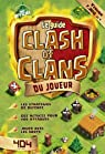 Le guide Clash of Clans du joueur  par Arsenik