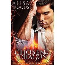 Chosen by a Dragon (Fallen Immortals 4) - Paranormal Fairytale Romance