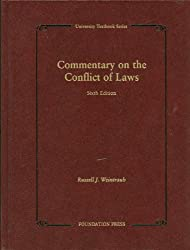 Commentary on the Conflict of Laws, 6th (University Treatise Series)