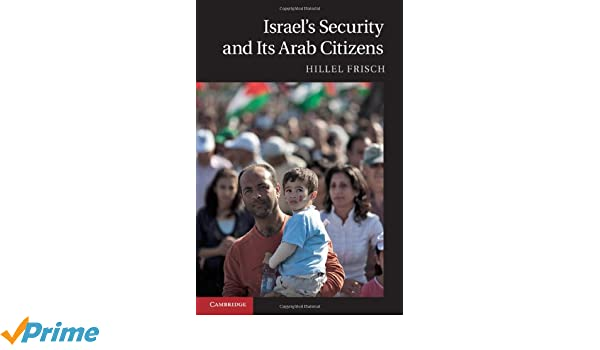 Israels Security and Its Arab Citizens
