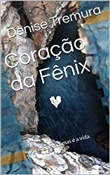 Coração da Fênix (Portuguese Edition)