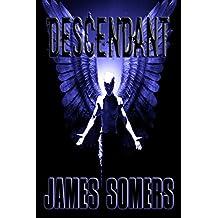 DESCENDANT (Descendants Saga Book 2)