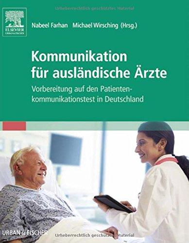 Kommunikation Für Ausländische Ärzte  Vorbereitung Auf Den Patientenkommunikationstest In Deutschland