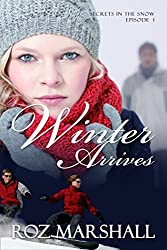 Winter Arrives: Secrets in the Snow, # 1