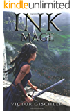 Ink Mage (A Fire Beneath the Skin Book 1) (English Edition)