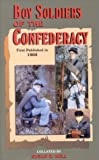Boy Soldiers of the Confederacy, Susan R. Hull, 1571682295
