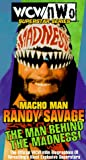 WCW/nWo Superstar Series: Macho Man Randy Savage - The Man Behind the Madness! [VHS]