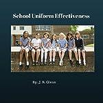 School Uniform Effectiveness | J. R. Glenn