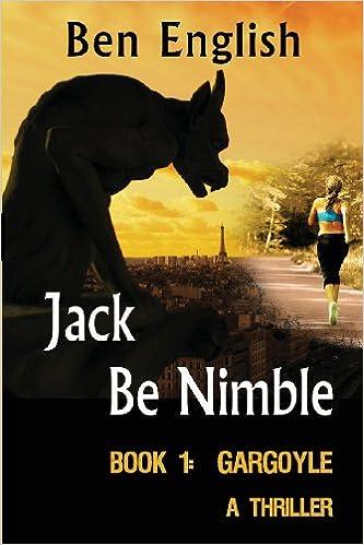 Jack Be Nimble: Gargoyle: Volume 1