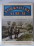 img - for Yorkshire Album: Photographs of Everyday Life, 1900-50 book / textbook / text book