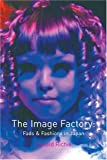 The Image Factory, Donald Richie, 1861891539