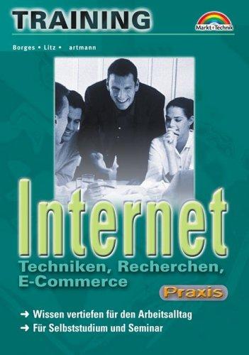 Internet - Techniken, Recherchen, E-Commerce - M+T-Training Praxis Wissen vertiefen für den Arbeitsalltag