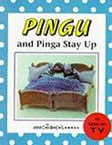 Pingu and Pinga Stay Up