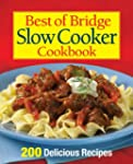 Best of Bridge Slow Cooker Cookbook:...