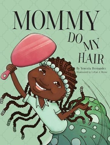 Read Online Mommy Do My Hair pdf