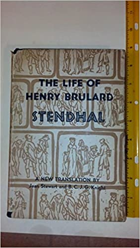 The Life of Henry BrulardTranslated By Jean Stewart and B. C. J. G. Knight
