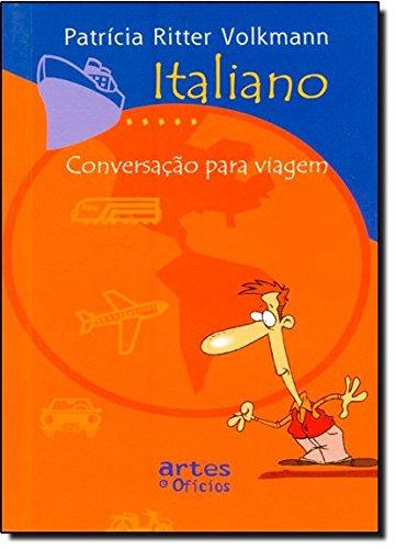 Italiano. Conversação Para Viagem
