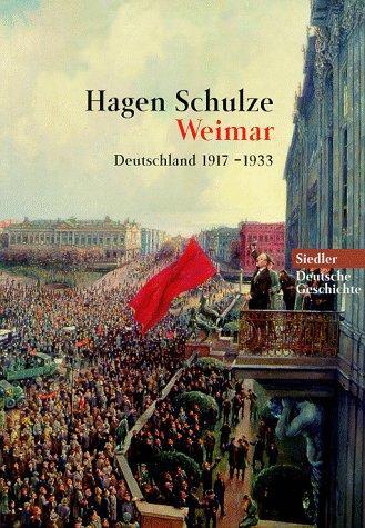 Weimar. Deutschland 1917-1933.