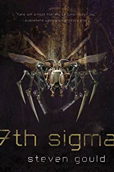7th Sigma by [Gould, Steven]