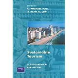 Sustainable Tourism: A Geographical Perspective