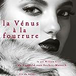 La Vénus à la fourrure | Léopold von Sacher-Masoch