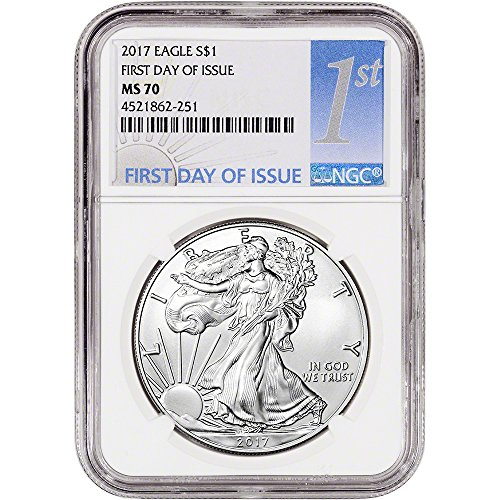 2017 American Silver Eagle (1 oz) First Day of Issue 1st Label $1 MS70 NGC
