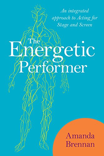 Books On Acting in Amazon Store - The Energetic Performer: An Integrated Approach to Acting for Stage and Screen