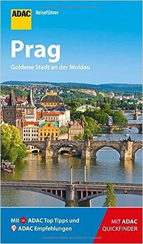 Adac Reisefuhrer Prag Der Kompakte Mit Den Adac Top Tipps Und Cleveren Klappkarten Amazon De Welzel Stefan Neudert Franziska Bucher